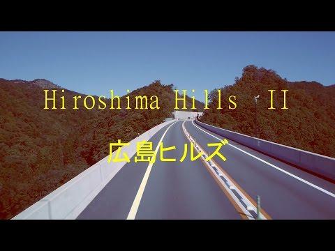 Hiroshima Hills pt. II