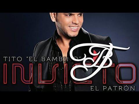 """Tito """"El Bambino"""" El Patrón – Tu Olor [Invicto 2012]"""