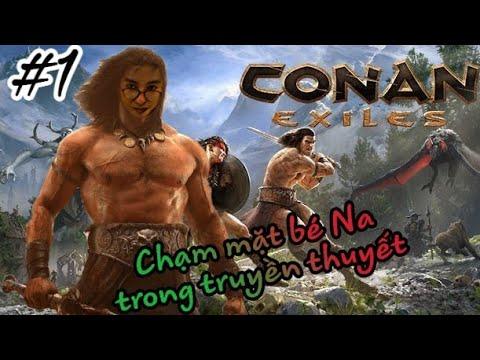 Chạm mặt 'Bé Na' giết bò cạp khổng lồ và chuẩn bị tới vùng đất mới – Conan Exiles #1