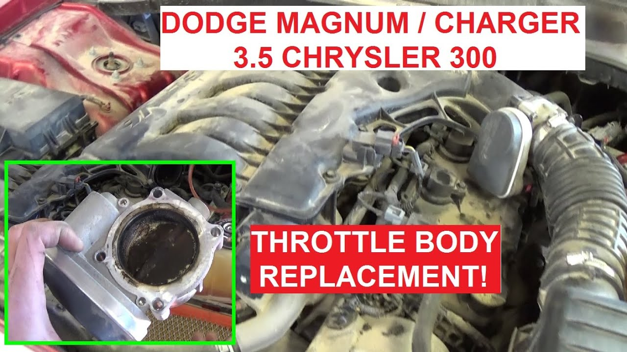 Throttle Body Removal and Replacement Dodge 3 5 Dodge Magnum Dodge Charger  Chrysler 300