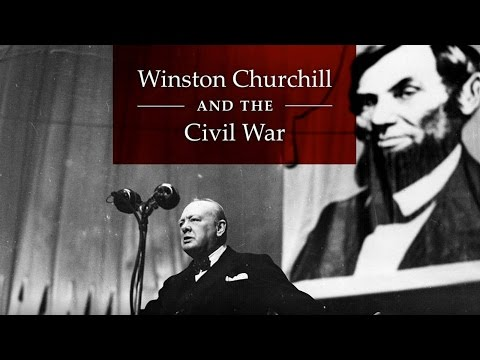 Winston Churchill & the Civil War