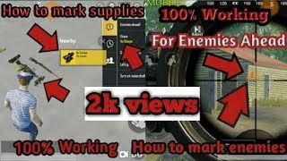 How to Mark Enemies and Supplies |  On PUBG..🔫 |