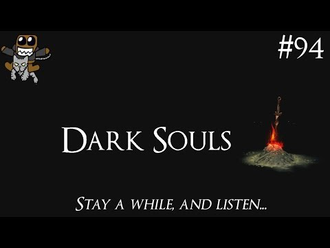 Elly Plays - Dark Souls | 94 - Barefoot Lava Walking...