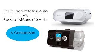ResMed AirSense 10 Auto Vs. Philips Respironics DreamStation Auto CPAP Machine