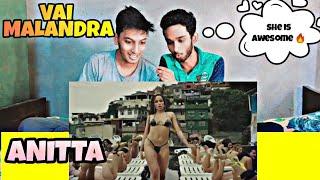 Anitta - Vai Malandra REACTION