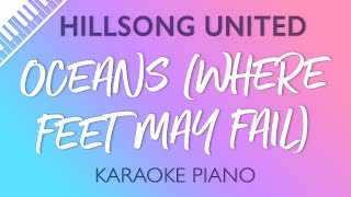 Hillsong UNITED - Oceans (Where Feet May Fail) (Karaoke Piano)