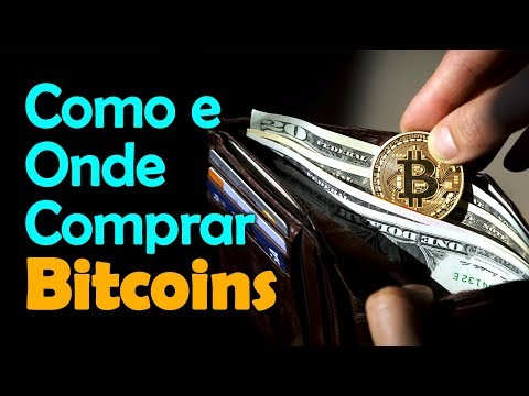 Bitcoin - Como e Onde Comprar Bitcoins