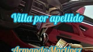 Villa Por Apellido • Armando Martínez • 2020 YouTube Videos