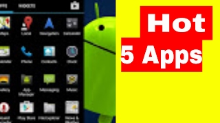 Top 5 Hot New Free Android Apps