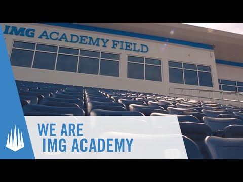 We Are IMG Academy