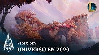 Universo en 2020 | Video dev - League of Legends