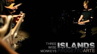 ISLANDS  Music Video by the Three Wise Monkeys