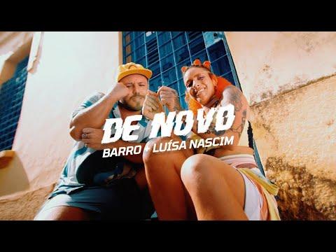 Barro + Luísa Nascim – De Novo