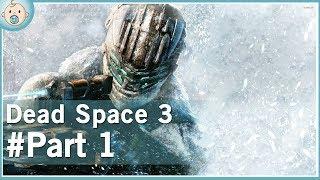 Dead Space 3 - Co-Op - Part 1
