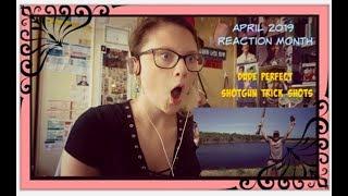April 2019 Reaction Month D3: Dude Perfect: Shotgun Trick Shots