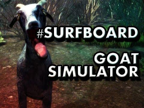Goat Simulator Surfboard Im Not Drunk In Love Youtube