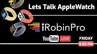 Let's Talk: Apple Watch, Series 6 Leaks | Series 3 vs Series 5 and more (தமிழில்)