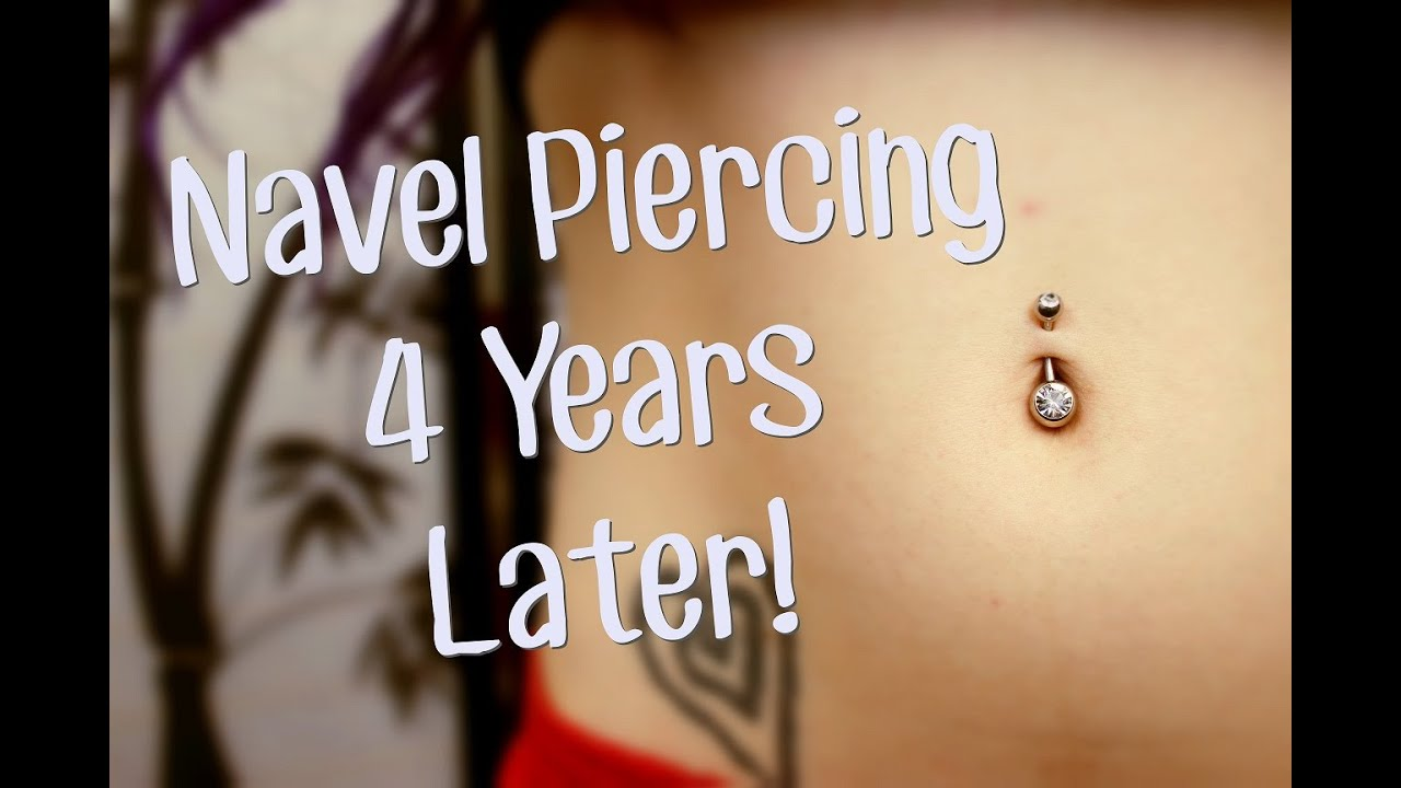 My Navel Piercing 4 Years Later