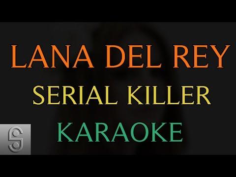 Lana Del Rey - Serial Killer (Instrumental KARAOKE)