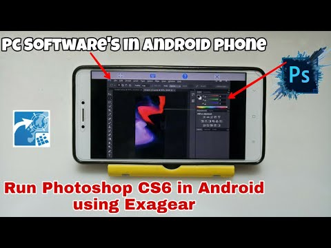 Windows Version Photoshop CS6 In Android | Run Photoshop In Android Using Exagear Mod | PC Softwares