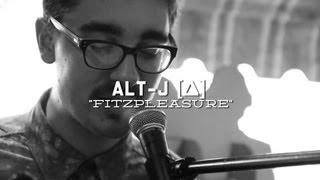 Alt J Fitzpleasure