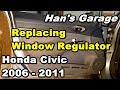 2007 Honda Civic Window Regulator Replacement