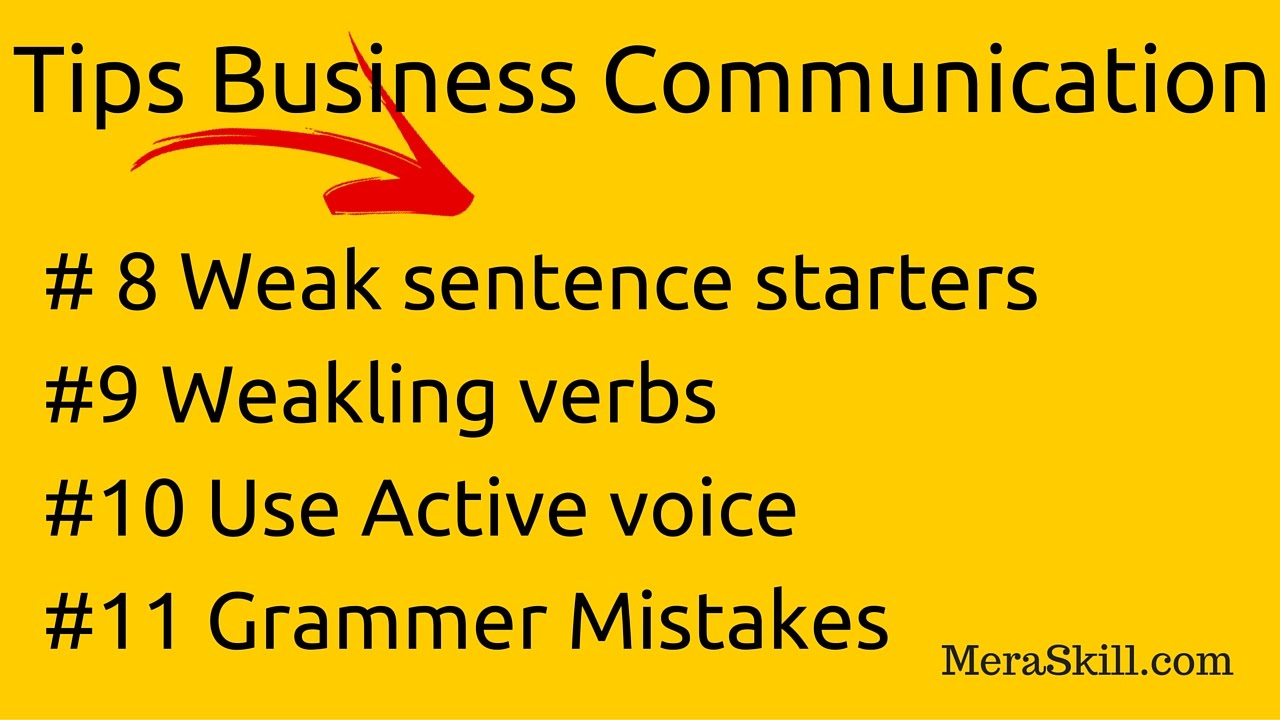 business communication weak sentence starters weakling verbs business communication weak sentence starters weakling verbs active voice grammar mistakes