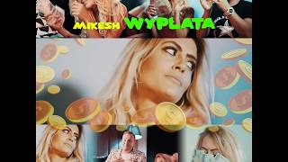Mikesh - Wypłata (Official Trailer)