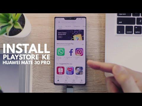 Cara Install  Playstore Ke Huawei Mate 30 Pro