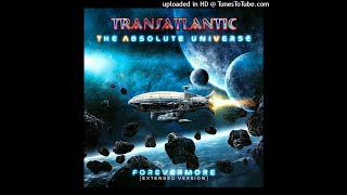 TRANSATLANTIC-Absolute Universe ~ Forevermore-16-Looking For The Light (Reprise)-{2021}