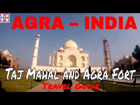 Trip to Agra and Agra Attractions – Taj Mahal and Red Fort | Golden Triangle Tour | Travel Guide