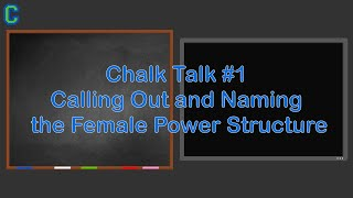 Calling Out and Naming the Female Power Structure