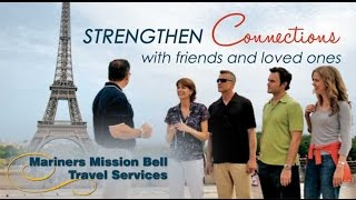 Mariners Mission Bell Travel Services Group Travel