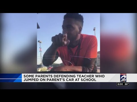 Some parents defending teacher who jumped on parent's car at school