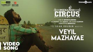 Mehandi Circus   Veyil Mazhayae Song   Sean Roldan   Rangaraj   Saravanaa Rajendran