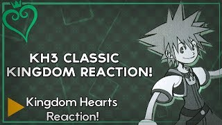 Kingdom Hearts 3 - Classic Kingdom Trailer Reaction!