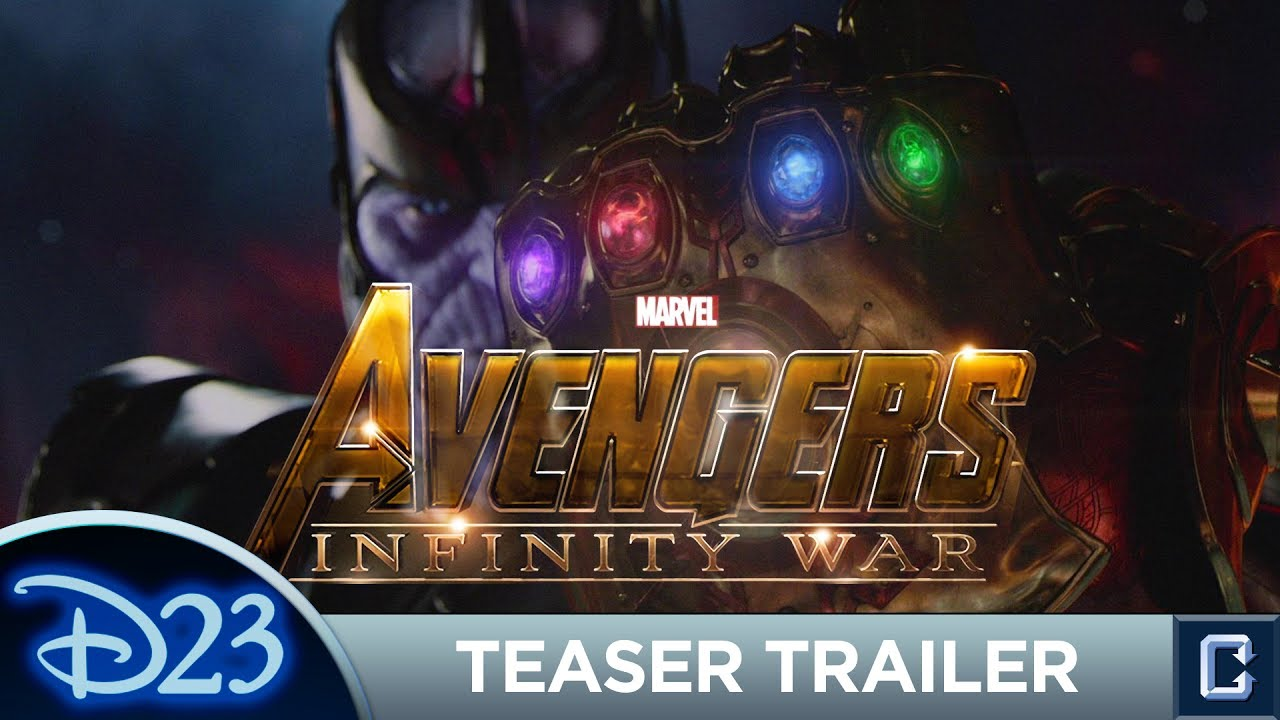 avengers: infinity war' trailer review - d23 expo 2017 - youtube