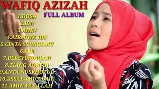 Full Album Lagu Religi Terbaik WAFIQ AZIZAH (Lagu Islami Indonesia)