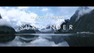 Daddy's Groove ft. Mindshake - Surrender  // trailer 2