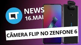 Zenfone 6; 5G no Brasil e + [CT News]