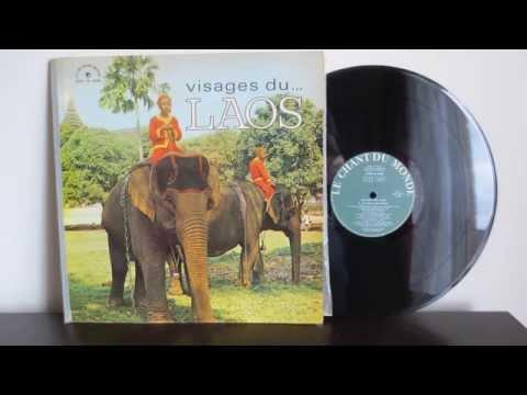 LAO TRADITIONAL SONGS   (of the rainy season...) Visages Du Laos (1965)