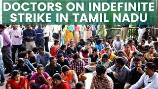 Doctors on Indefinite Strike in Tamil Nadu | NewsX