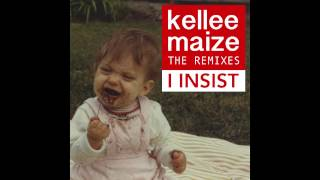 I Insist- Kellee Maize (From The REMIXES album, Remixed by J. Glaze)