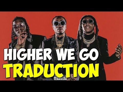 Traduction | Migos - Higher We Go