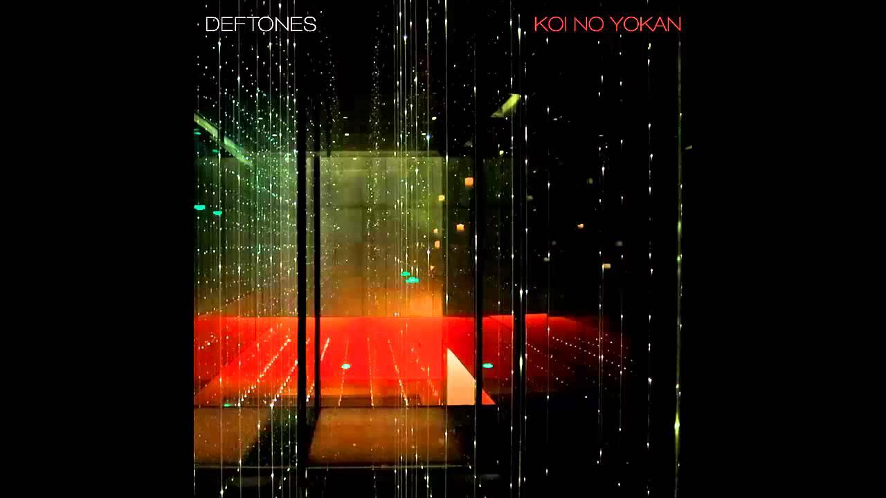 Swerve city deftones koi no yokan album download for Koi no yokan