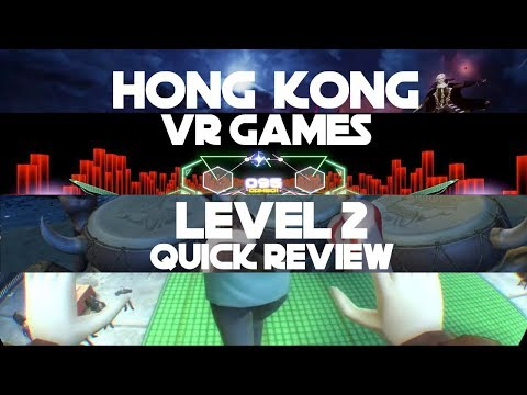 Hong Kong VR Games | Level 2 Quick Review | PSVR + PS4 PRO