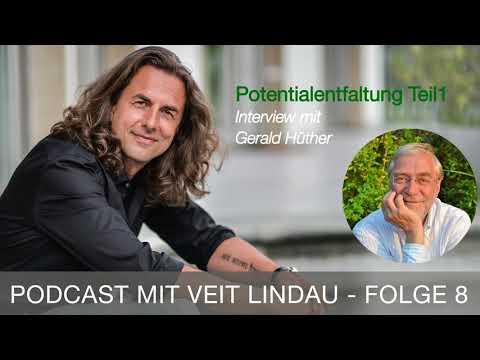 Potentialentfaltung Teil 1 - Im Gespraech mit Gerald Hüther - Episode 8