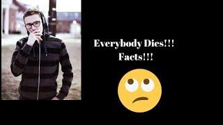 Logic -  Everybody Dies (Reaction)