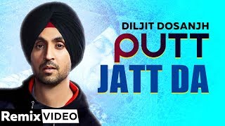 Putt Jatt Da (Remix) | Diljit Dosanjh | DJ ISB Mix | Ikka | Kaater | Latest Songs 2019 | Remix Song