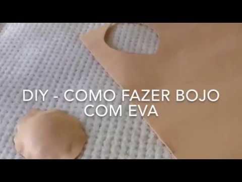 271b6ebd4 DIY COMO FAZER BOJO COM EVA - YouTube